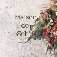 Maison de  Schiff【メゾン ド シルフ】