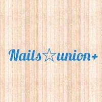 Nails★union+